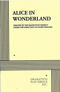 Alice in Wonderland. Obra teatral de The Manhattan Project (1970). Fitxa 88.