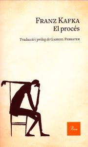 Edició recent d'El Procés, traduida per Gabriel Ferrater.  Fes clic per ampliar.